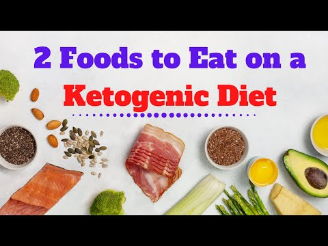 2-foods-to-eat-on-a-ketogenic-diet