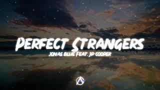 Jonas Blue - Perfect Strangers Feat. JP Cooper || [ Aesthetic Box Release ]