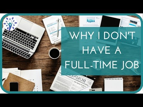 Why I Don't Have A Full-time Job | 10 Benefits Of Casual Work