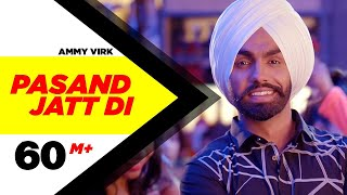Pasand Jatt Di by Ammy Virk Mp3 Song Download