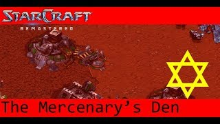 Starcraft Remastered: Zion Mission 05 - The Mercenary's Den