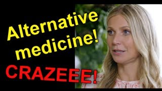 Alternative medicine drives me CRAZY!