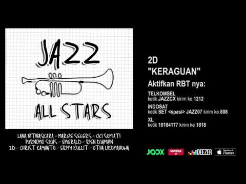 2D - Keraguan (Jazz All Stars - Audio Version)