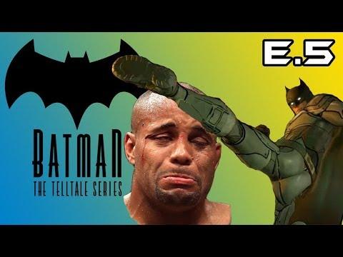MAKING DUDES LOOK LIKE DANIEL CORMIER Batman The Telltale Series E5