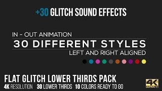flat glitch lower thirds 30 glitch sound effects after effects