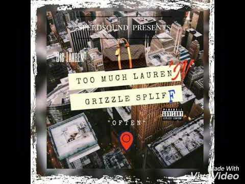 Lil Lauren ft. Grizzle $pliff