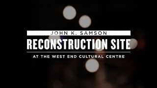 "John K. Samson - ""Reconstruction Site"" (Live)"