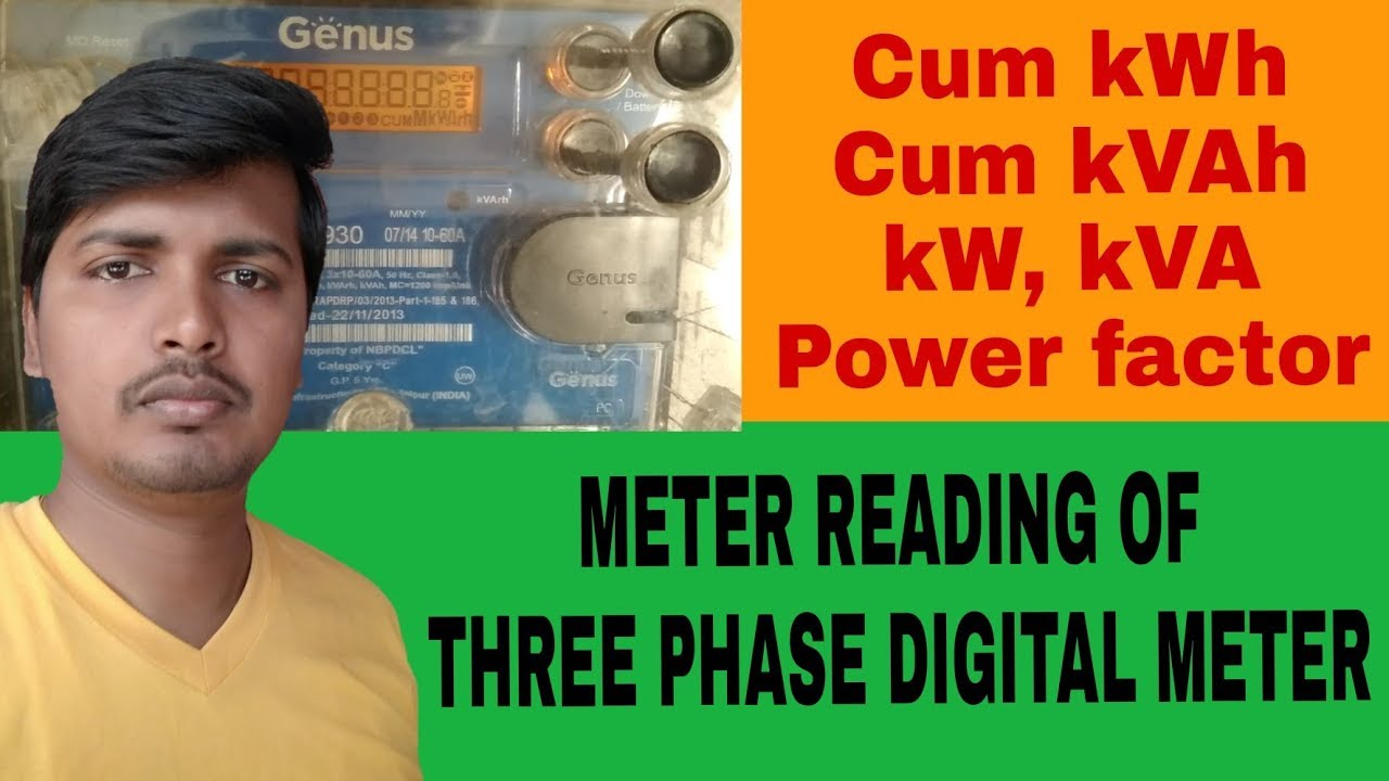 How to check Meter reading of three phase digital meter, All parameters  kWh, kVAh, power factor etc