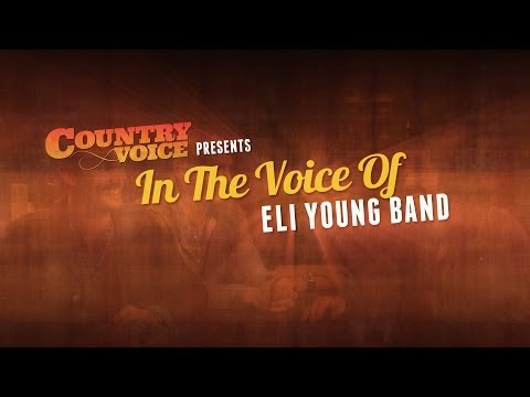 In The Voice Of Eli Young Band