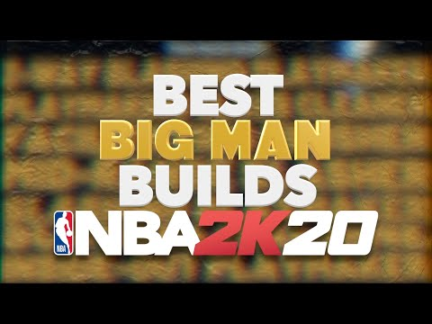 The 5 BEST BIG MAN BUILDS AFTER PATCH 10 In NBA 2K20