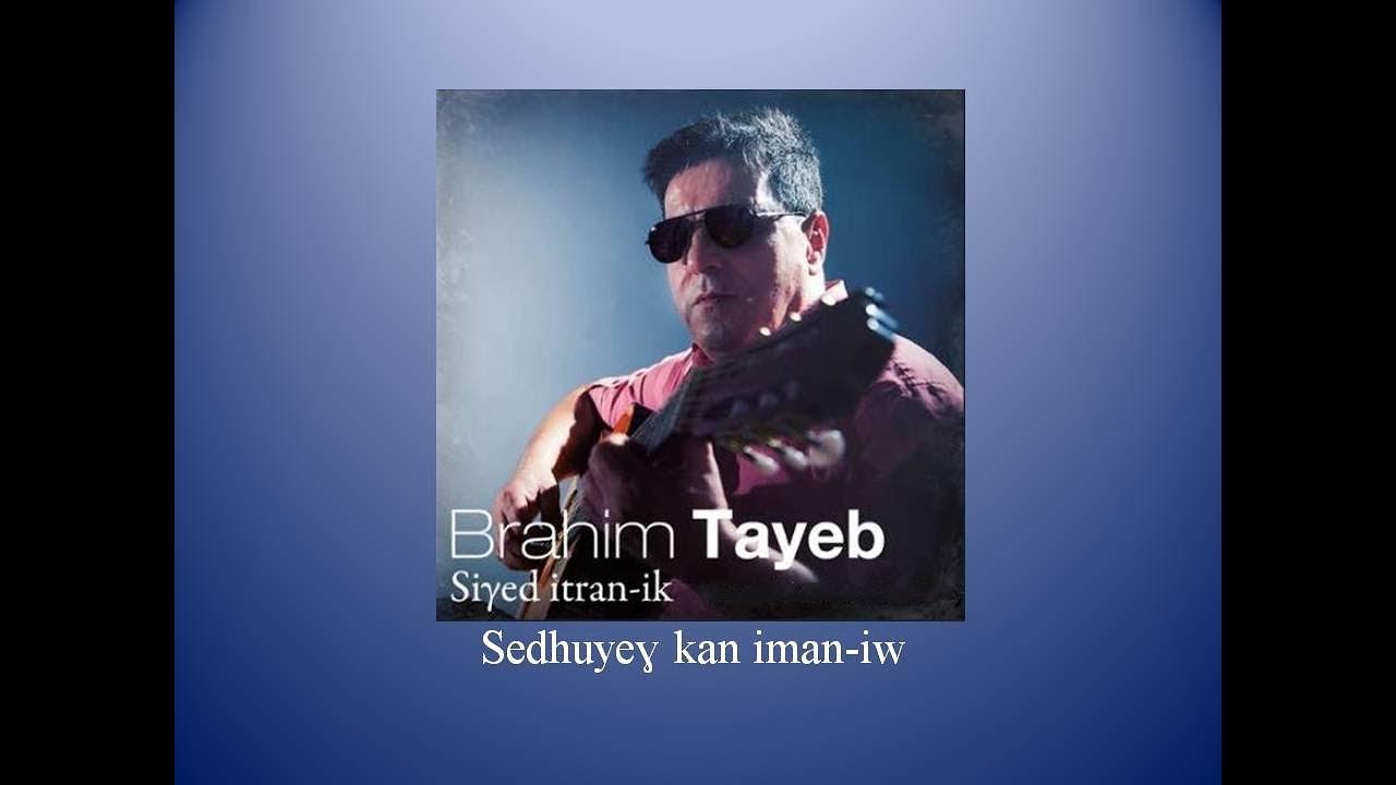 la chanson de brahim tayeb intas