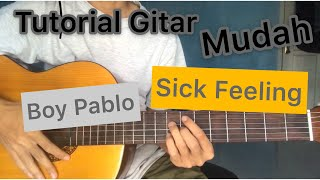 Tutorial Gitar Lagu (Boy Pablo - Sick Feeling)