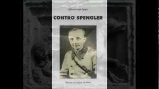 EDIZIONI ALL' INSEGNA DEL VELTRO presenta CONTRO SPENGLER di J. V. LEERS