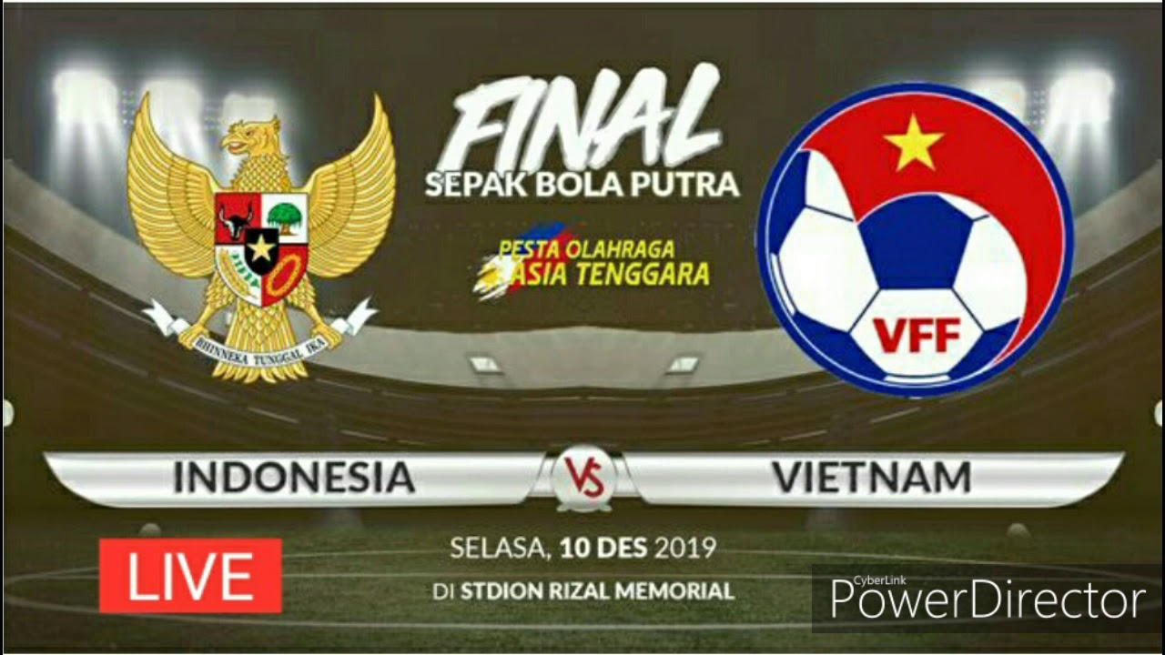 F F  B Live Final Indonesia Vc Vietnam Sea Games Sepak Bola
