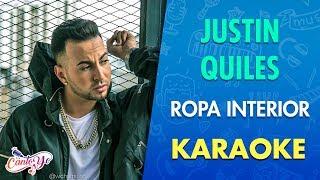 Justin Quiles - Ropa interior (Karaoke) | CantoYo