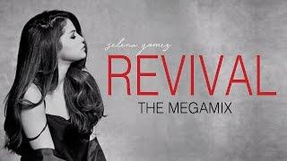 MEGAMIX: The Revival Era - Selena Gomez