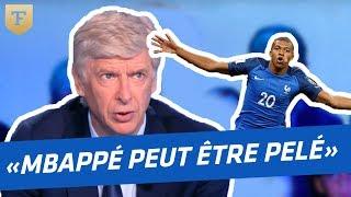 """Wenger : """"Mbappé peut être Pelé, il n"""