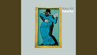 Provided to YouTube by Universal Music Group Gaucho · Steely Dan Ga...