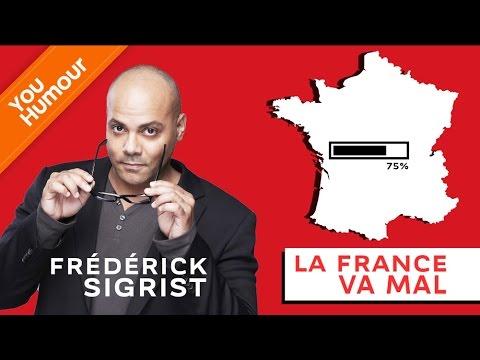 FREDERICK SIGRIST - La France va mal