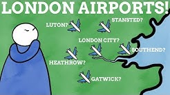 How Did The Airports Of London Get Their Names?