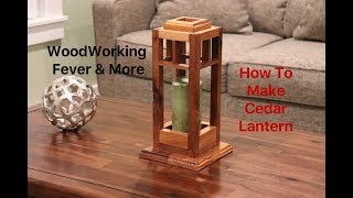 How to make Cedar Lantern from reclaimed wood