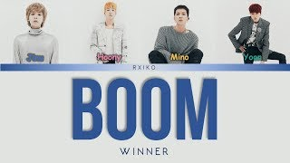 Translation by: softboimino | twitter all rights administered by yg entertainment artist: winner (위너) song: boom album: 'we' released: may 15, 2019 lyrics: m...