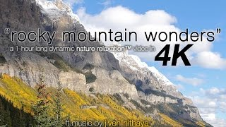 """1 HR 4K: """"Rocky Mountain Wonders"""" Nature Relaxation Video w Calming Yoga Music"""