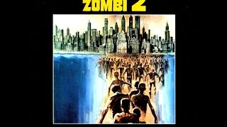 Video Lucio Fulci's Zombie (1979) Full Soundtrack download MP3, 3GP, MP4, WEBM, AVI, FLV April 2018