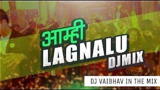 Lagnalu - DJ Vaibhav In The Mix