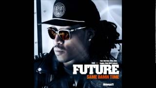 Future - Same Damn Time (Remix) Featuring Rick Ross, Diddy, Wale, Gunplay, Meek Mill & Ludacris
