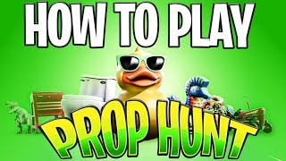 HOW TO PLAY PROP HUNT IN FORTNITE BATTLE ROYALE (Prop Hunt Code)