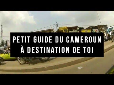 Petit guide du Cameroun à destination de toi