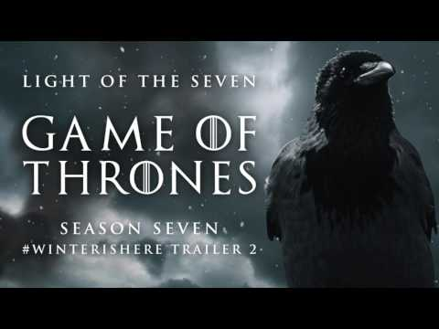Game of Thrones Season 7: Trailer 2   WinterIsHere