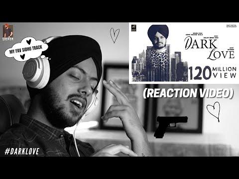 Download Reaction on Dark Love (Full Video)   Sidhu Moosewala