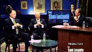 """The Sam Lesante Show  - """"ObamaCare"""""""