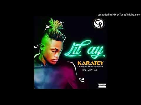 Lil AY - Karatey [Prod. DJ Coublon]