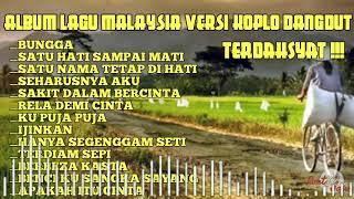 Lagu Malaysia Versi Dangdut Koplo Terpopuler Sepanjangasa