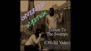 INVERTED SCROTUM - Tribute to the swamps