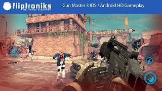 Gun Master 3 IOS / Android HD Gameplay - Fliptroniks.com