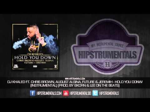 DJ Khaled - Hold You Down [Instrumental] (Prod. By Bkorn & Lee On The Beats) + DOWNLOAD LINK