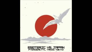 """Esoteric feat  Eddie Meeks & Main flow """"Neo-Tokyo"""""""