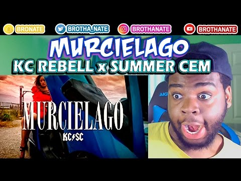 KC Rebell x Summer Cem - MURCIELAGO REACTION!!