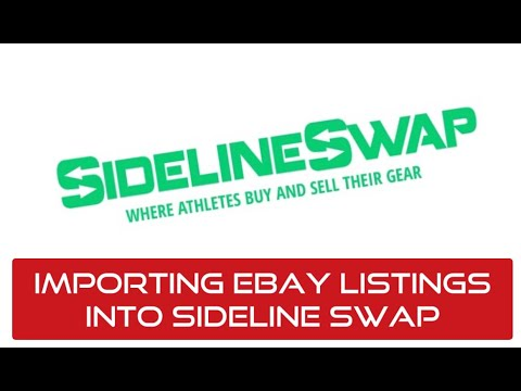 Importing Ebay Listings Into Sideline Swap Youtube