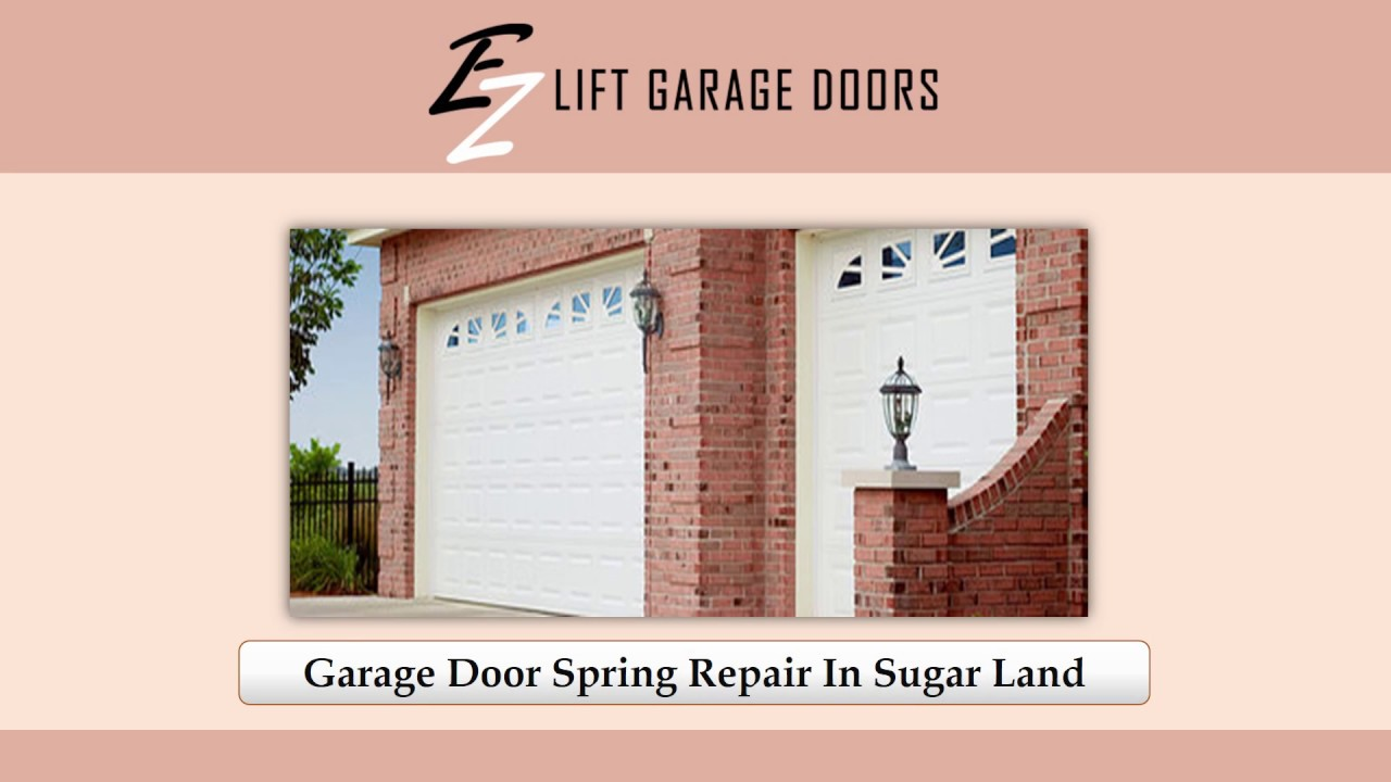 Garage Door Spring Repair In Sugar Land Youtube
