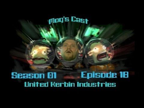 Mog's Cast - United Kerbal Industries, Episode 18 - Mun Bus