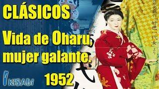 Clásicos Ikisabi Vida de Oharu, mujer galante 1952