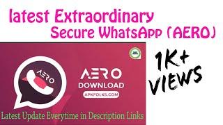 Download lagu WhatsApp Aero APK 7.99 Download Latest Version in {2019}