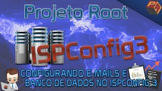 Configurando E-mails e Banco de Dados no ISPConfig 3