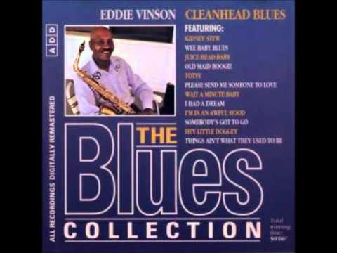 Cleanhead Blues - Eddie