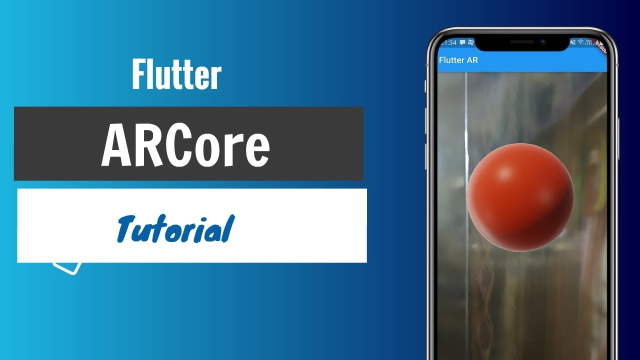 Flutter ARCore Tutorial | Sceneform | Exploring New Possibilities
